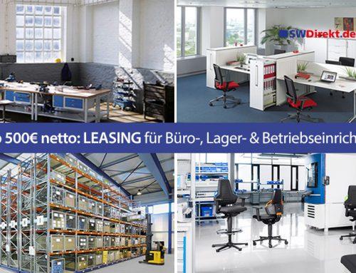 Trend: Leasing für Büro-, Lager- und Betriebseinrichtungen.